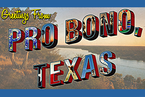 "Image of a vintage postcard that reads ""Greetings from Pro Bono, Texas"""